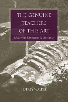 The Genuine Teachers of This Art