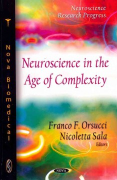 Neuroscience in the Age of Complexity