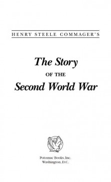 Henry Steele Commager's The Story of the Second World War