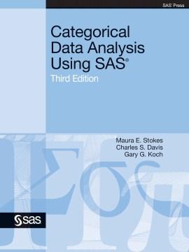 Categorical Data Analysis Using SAS