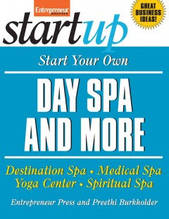 Start your Own Day Spa and More