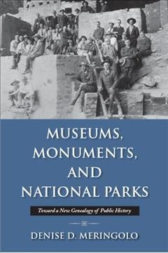 Museums, Monuments, and National Parks