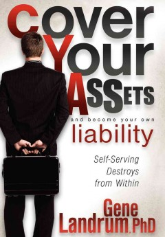 Cover your Assets and Become your Own Liability
