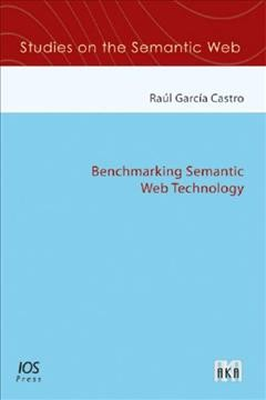 Benchmarking Semantic Web Technology