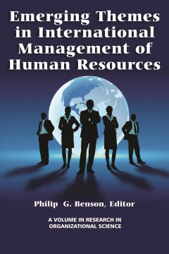 Emerging Themes in International Management of Human Resources