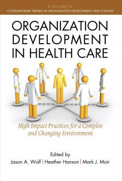 Organization Development in Health Care