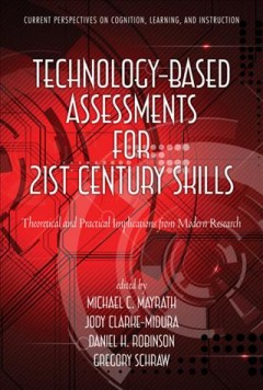 Technology-based Assessments for 21st Century Skills