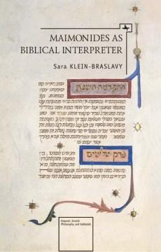 Maimonides as Biblical Interpreter