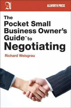 The Pocket Small Business Owner's Guide to Negotiating