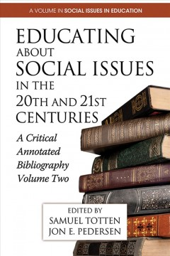 Educating About Social Issues in the 20th and 21st Centuries