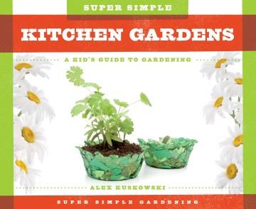 Super Simple Kitchen Gardens