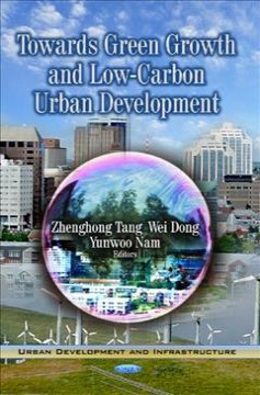 Towards Green Growth and Low-carbon Urban Development