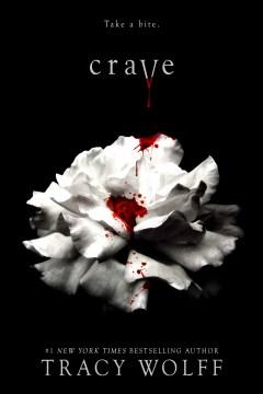 Crave Series, Book 1