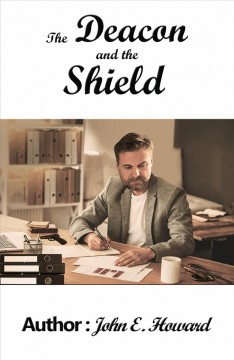 DEACON AND THE SHIELD