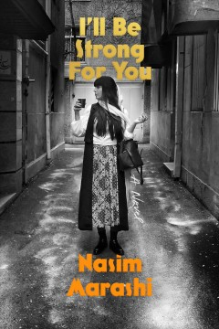 I'll Be Strong for You: A Novel