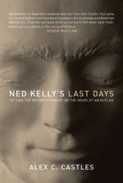 Ned Kelly's Last Days