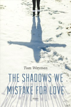 The Shadows We Mistake for Love