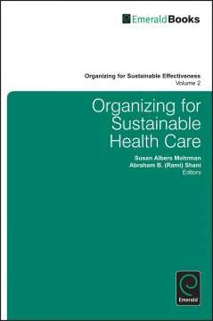 Organizing for Sustainable Health Care