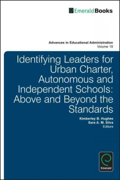 Identifying Leaders for Urban Charter, Autonomous and Independent Schools