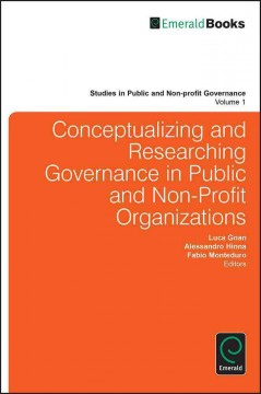 Conceptualizing and Researching Governance in Public and Non-profit Organizations