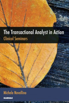 The Transactional Analyst in Action