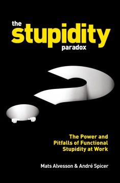 The Stupidity Paradox