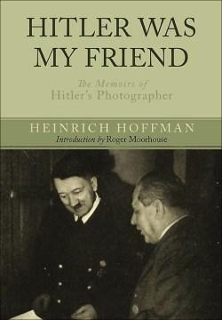 Hitler Was My Friend