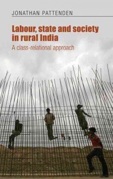 Labour, State and Society in Rural India