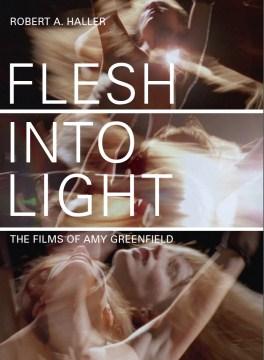 Flesh Into Light