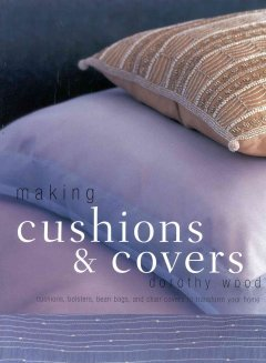 Making Pillows and Slipcovers
