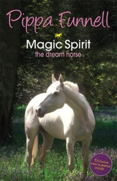 Magic Spirit, the Dream Horse