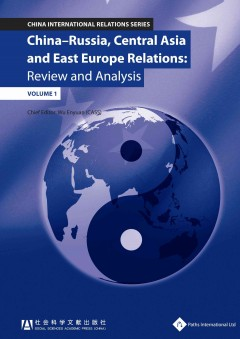 China-Russia, Central Asia and East Europe Relations