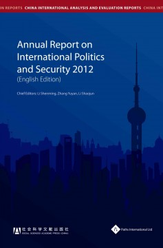 Annual Report on International Politics and Security 2012
