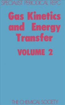 Gas Kinetics and Energy Transfer