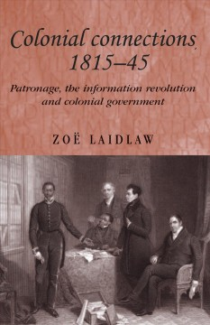 Colonial Connections 1815-45