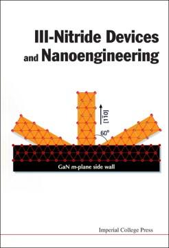 III-nitride Devices and Nanoengineering