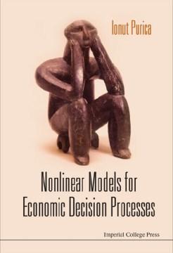 Nonlinear Models for Economic Decision Processes