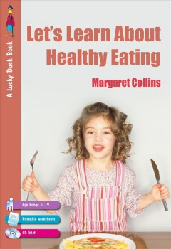 Let's Learn About Healthy Eating