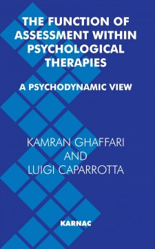 The Function of Assessment Within Psychological Therapies