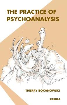 The Practice of Psychoanalysis