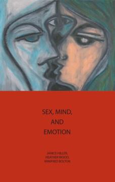 Sex, Mind, and Emotion