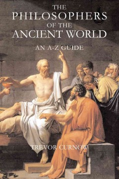 The Philosophers of the Ancient World