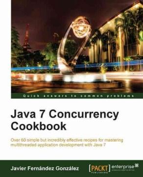 Java 7 Concurrency Cookbook