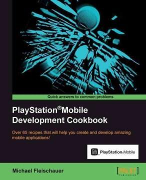 Playstation Mobile Development Cookbook