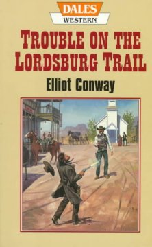 Trouble on the Lordsburg Trail