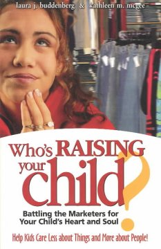 Who's Raising your Child?