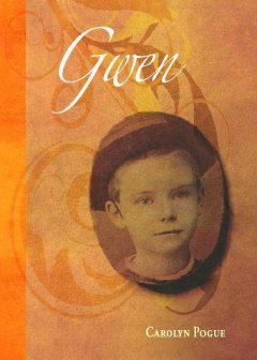 Gwen: A Young Adult Novel