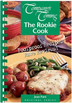 Company's Coming the Rookie Cook