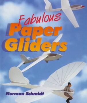 Fabulous Paper Gliders