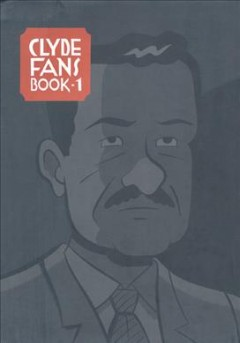 Clyde Fans, Book One
